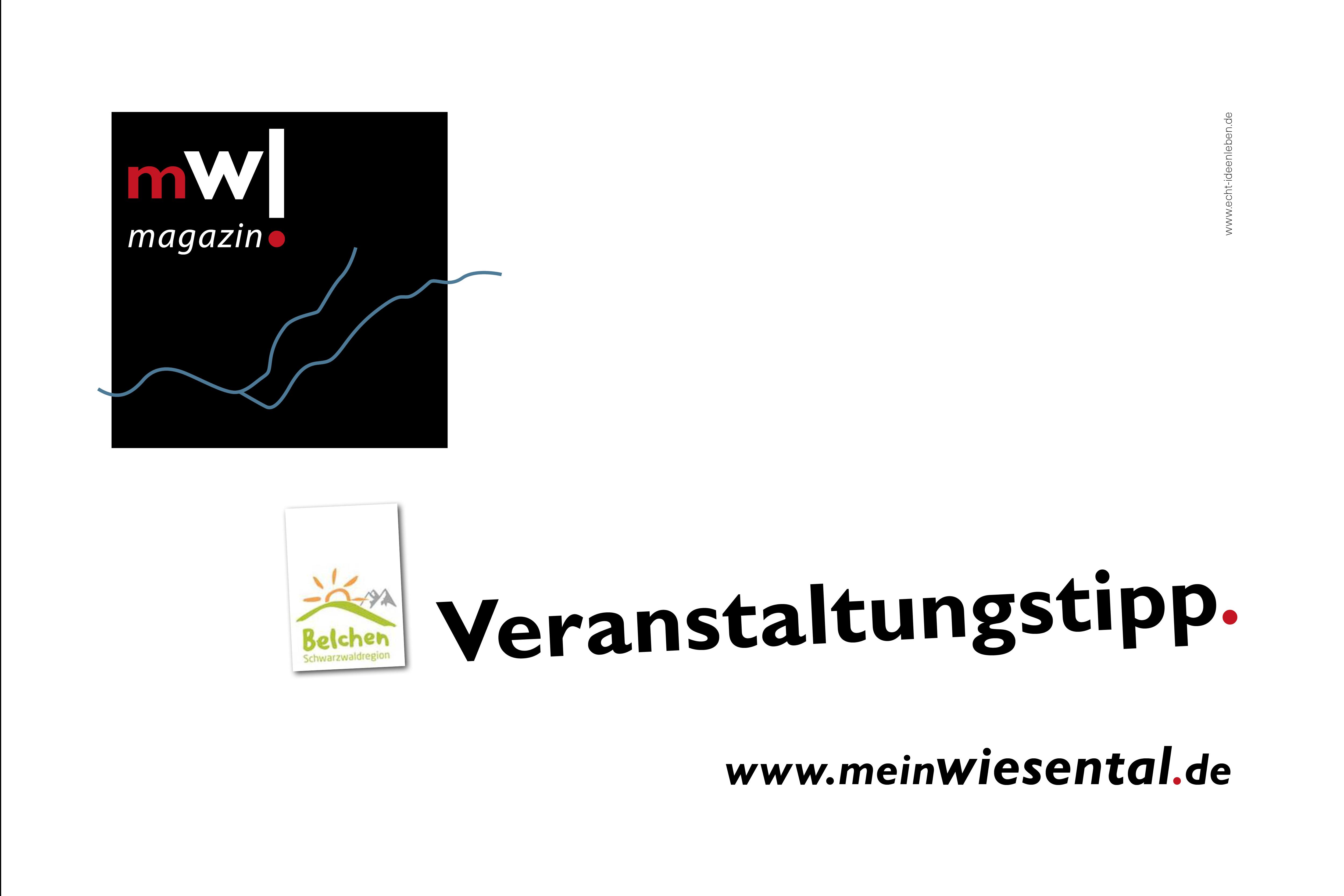 Veranstaltungstipp der Schwarzwaldregion Belchen - meinWiesental.de / Terminkalender