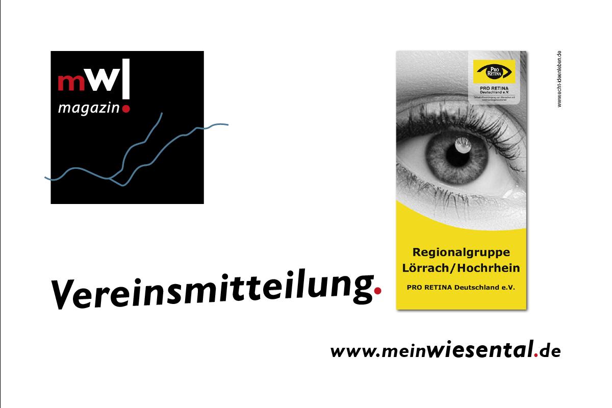 Vereinsmitteilung der Pro Retina Deutschland e.V. / Regionalgruppe Lörrach/Hochrhein - meinWiesental.de / Vereinsmitteilung