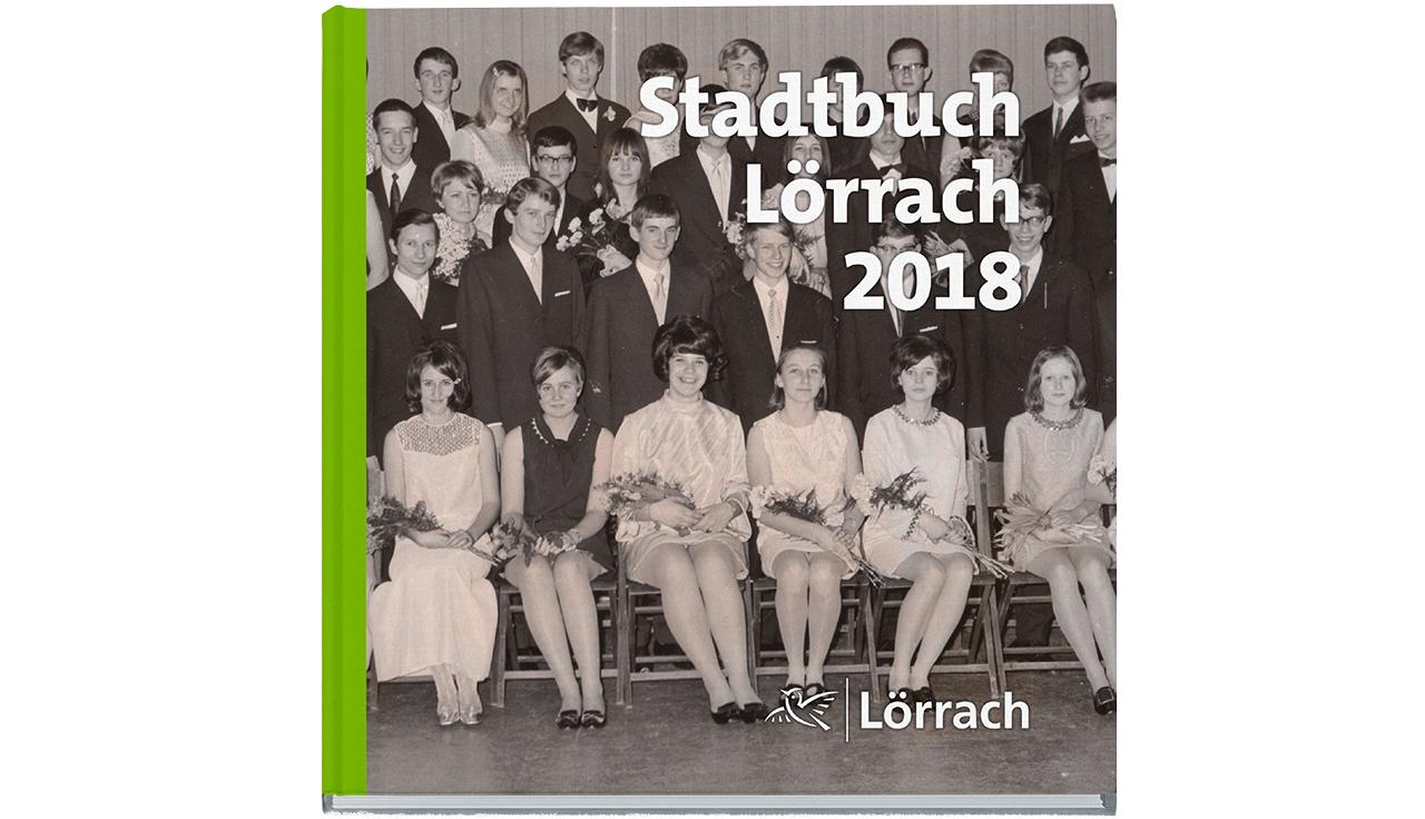 Das Stadtbuch Lörrach 2018 ist da! - meinWiesental / kommunales