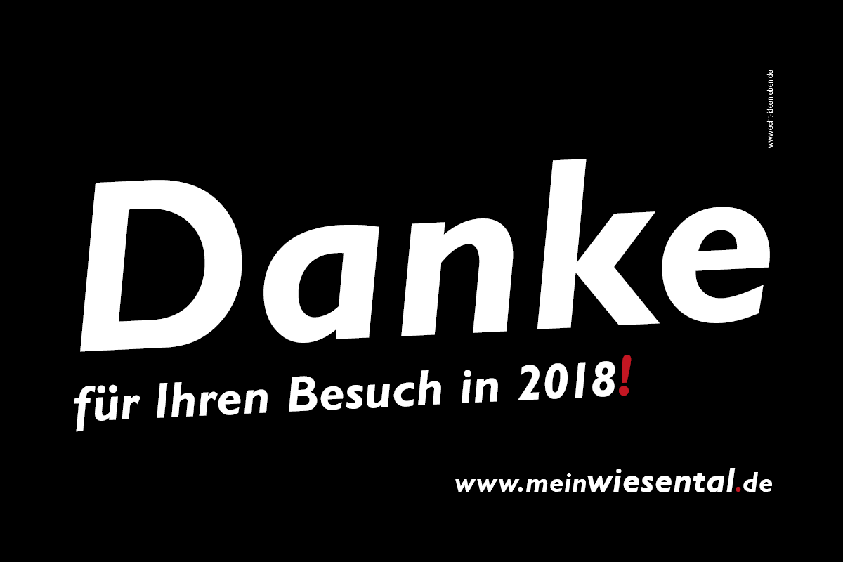 Danke für Ihren Besuch in 2018! meinWiesental.de