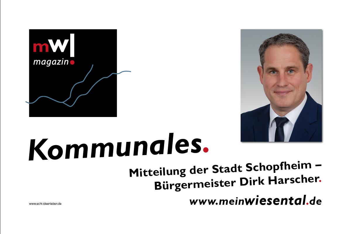 Kommunale Mitteilung der Stadt Schopfheim / BM Dirk Harscher - meinWiesental.de